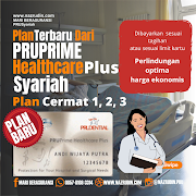 Plan Cermat Dari Pruprime Healthcare Plus Syariah ( New Plan )