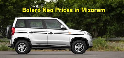 Bolero Neo Prices in Mizoram