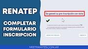 ⫸ ReNaTEP Formulario de Inscripción (2021) ¿Cómo completar online?