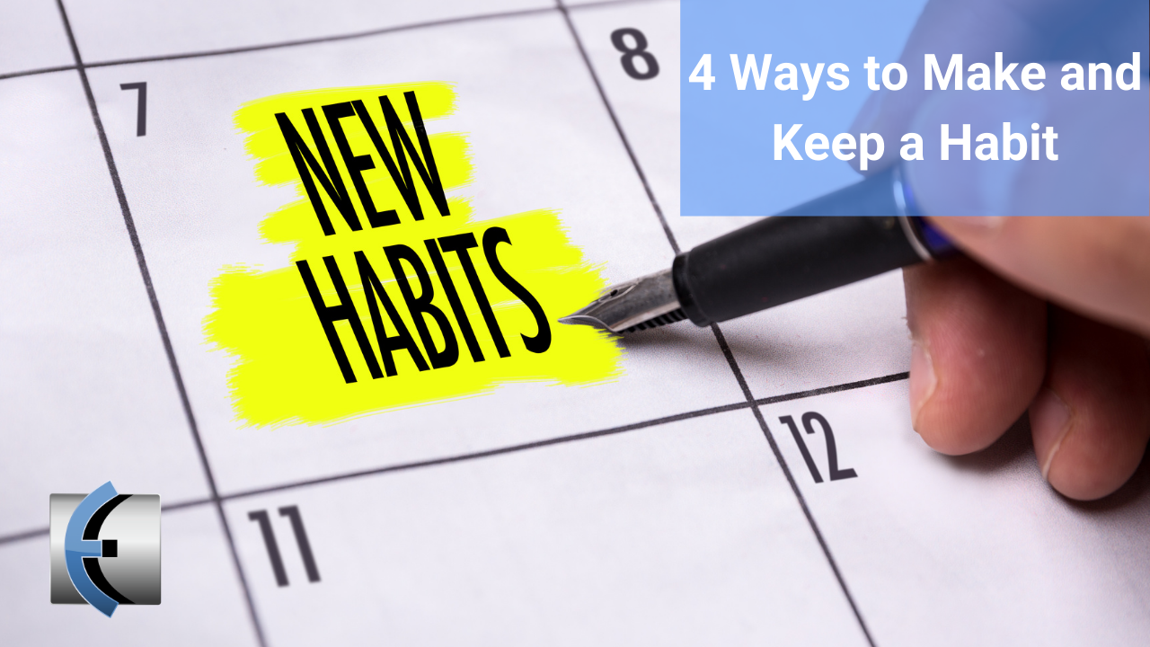 4 Ways to Make and Keep a Habit - themanualtherapist.com
