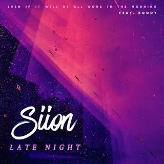 Siion - Late Night (Feat. Hoody) Lyrics