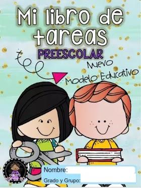 Mi libro de tareas para preescolar - Nuevo Modelo Educativo