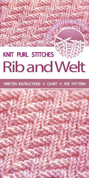 Free Knitting Patterns — #KnitPurl Rib & Welt stitch #knittingpatterns