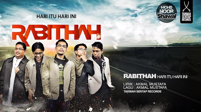 Lirik Rabithah - Hari Itu Hari Ini