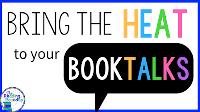 The Reading Roundup - Bring the HEAT to your Book Talks title