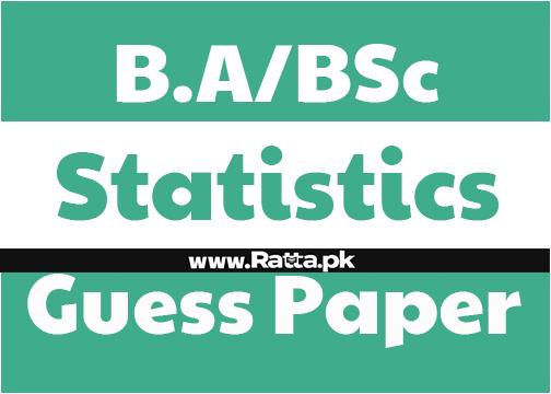 BA/BSc Statistics Guess Paper 2021