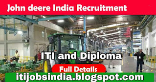 Urgently Require Diploma & ITI candidates in John Deere India Pvt. Ltd. Walk In Interview on 28 Jan 2021 to 1 Feb 2021