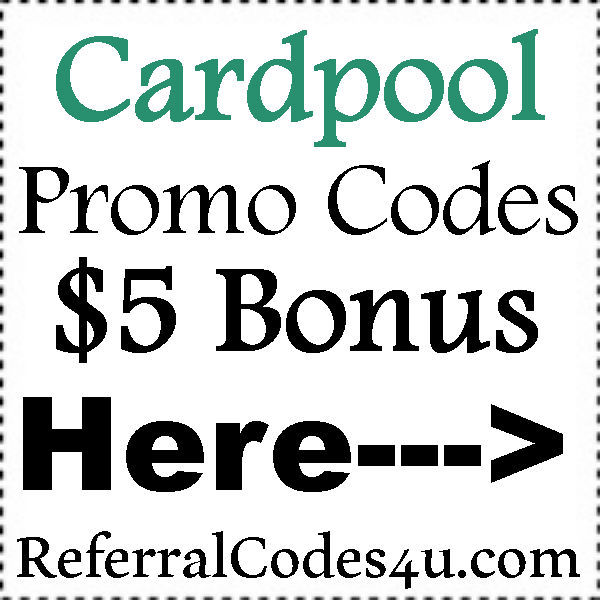 Cardpool Sign Up Bonus 2016-2017, Cardpool Refer A Friend, Cardpool Coupon July, August, September, October