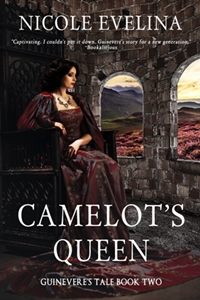 Camelot's Queen (Nicole Evelina)