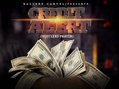DOWNLOAD MP3: Chimason - Credit Alert (Hustler's Prayer) ft. Vybz