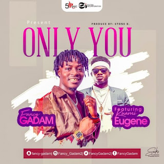 Music Download] Fancy Gadam ft  Kuami Eugene – Only You
