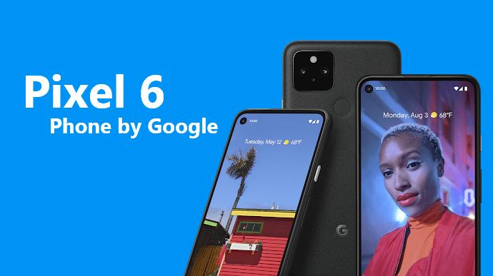 """قد يكون Pixel 6 مدعومًا من شركة """"GS101"""" Whitechapel SoC التابعة لشركة Google"""