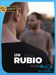 Un rubio (2019) BRRip [1080p] Latino [GoogleDrive] SilvestreHD