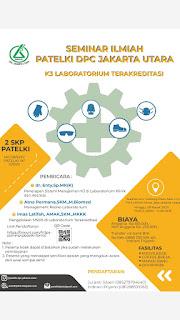 Seminar Ilmiah PATELKI DPC Jakarta Utara  K3 Laboratorium Terakreditasi