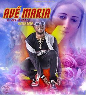 Dj Aka-m Feat Weezy Baby - Avé Maria (Rap) [Download] Download, Descarregar , Baixar mp3, Baixar músicas, Baixar mp3, Novas Músicas 2018, 2019