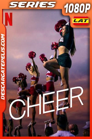 Cheer (2020) 1080p WEB-DL Latino – Ingles