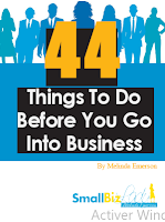 44 things to do before you go into business