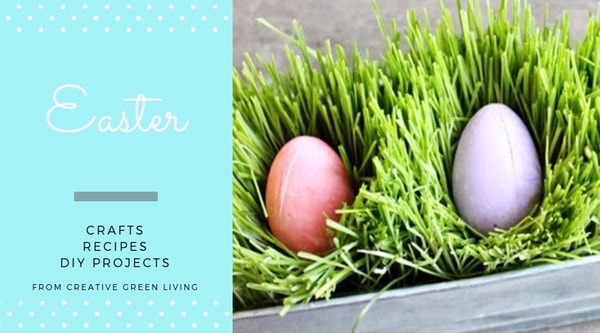 easter  crafts, recipes, DIY projects from Creative Green Living - eggs in real easter grass