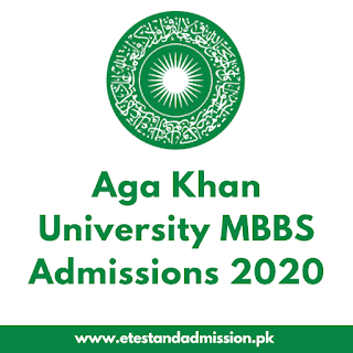 Aga Khan University MBBS Admissions 2020