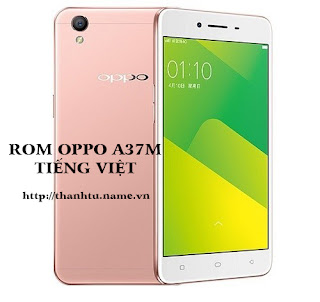 rom oppo a37m tiếng việt
