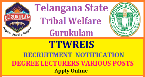 TELANGANA GURUKULAM TRIBAL WELFARE NOTIFICATION 2018 DEGREE LECTURER PRINCIPAL 863 POSTS Telangana Degree Gurukulam Tribal Welfare Notification 2018 Degree Lecturer Principal 863 Posts and others l TS Gurukulam Recruitment Notification 2018 Telangana Tribal Welfare Residential Educational Institutions Society (Gurukulam) (TTWREIS) by Direct Recruitment through the Telangana Residential Educational Institutions Recruitment Board (TREI-RB) Filling up of eight hundred and sixty three (863) vacant posts in various categories in Degree Colleges Tribal Welfare Department, have proposed to fill up (863) teaching and non-teaching posts in Telangana Tribal Welfare Residential Educational Institutions Society (Gurukulam) (TTWREIS)/2018/06/telangana-gurukulam-tribal-welfare-TTWREIS-recruitment-notification-2018-degree-lecturer-principal-863-posts-apply-online-treirb-tgtwgurukulam.telangana.gov.in-hall-tickets-answer-key-result-merit-list-download.html