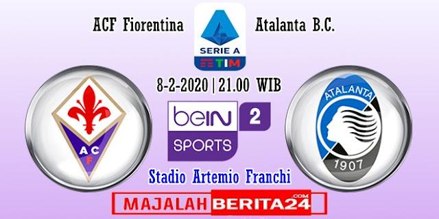 Prediksi Fiorentina vs Atalanta — 8 Februari 2020