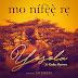 DOWNLOAD Music:: Mo N'ífèè Re - Yosola ft. Goke Oyewo
