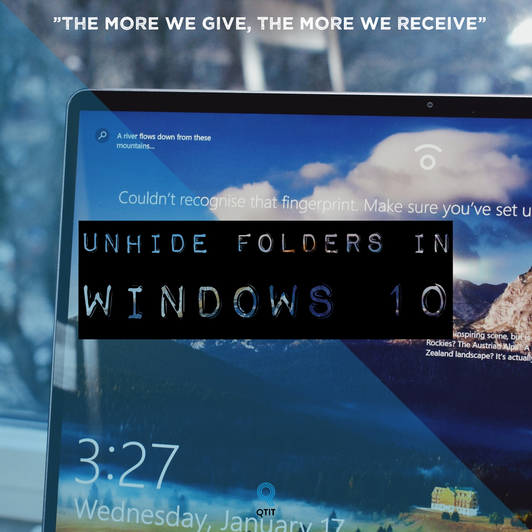 How To Unhide Folders In Windows 10