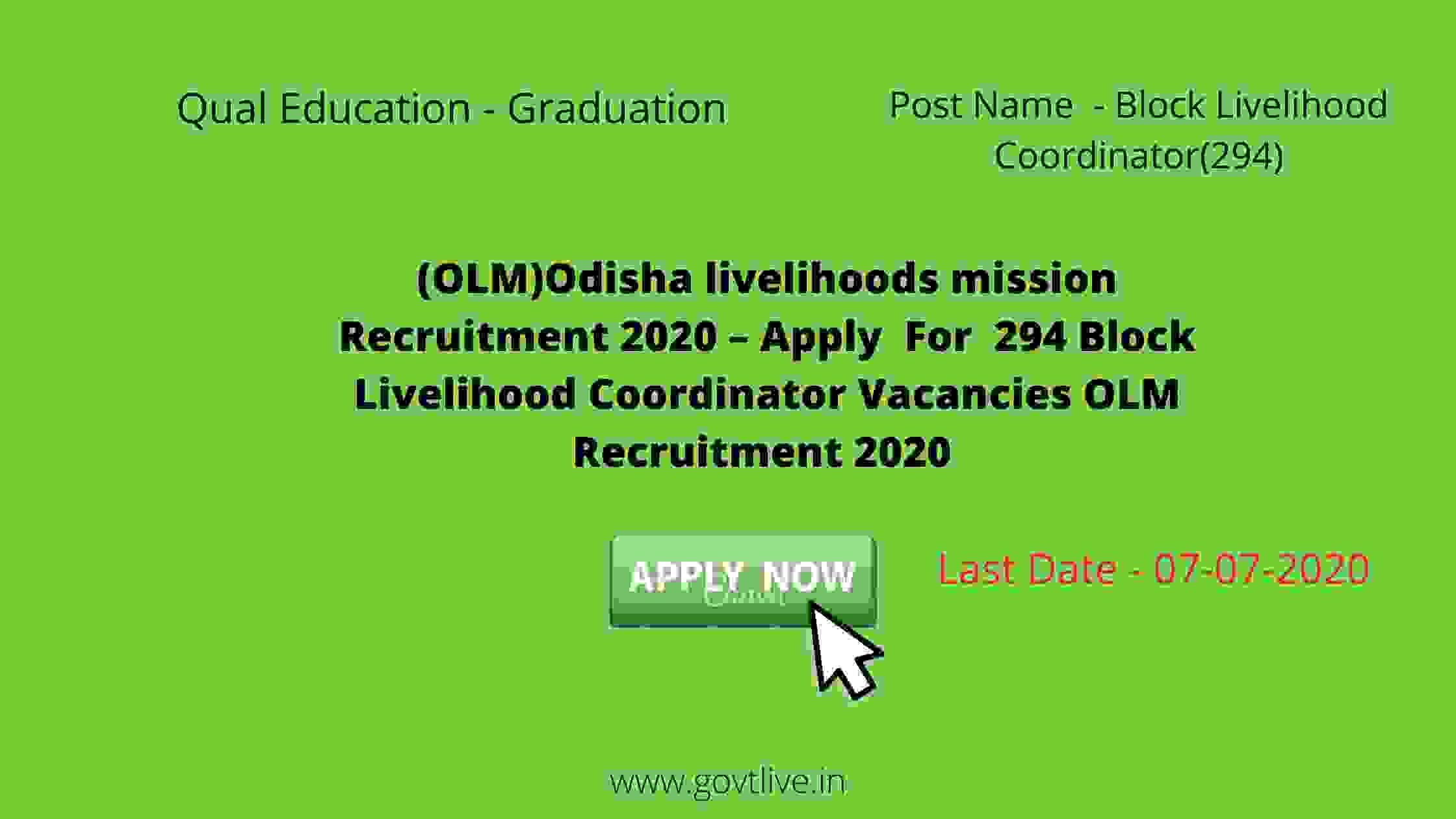 (OLM)Odisha livelihoods mission Recruitment 2020 – Apply  For  294 Block Livelihood Coordinator Vacancies OLM Recruitment 2020