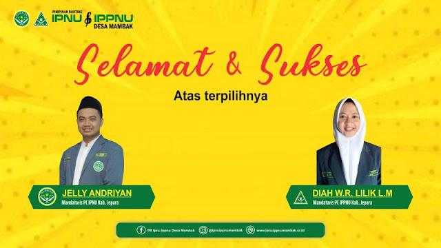 Jelly Andriyan dan Lilik Nahkodai PC IPNU IPPNU Jepara Periode 2021-2023