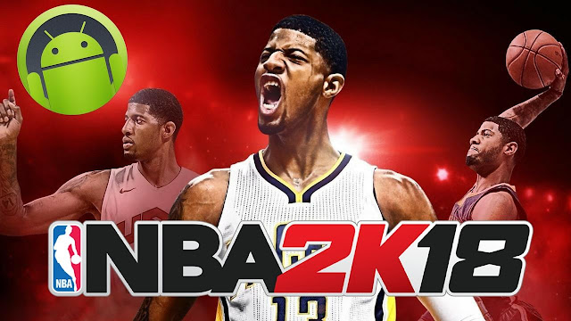 Download NBA 2K18 Apk Mod Android Game