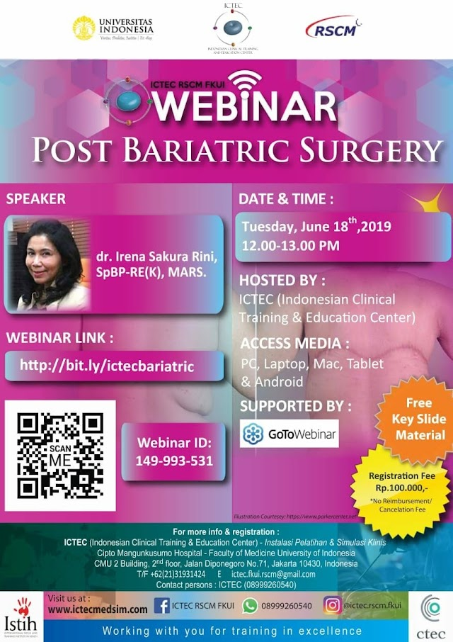"""Webinar Post Bariatric Surgery"" Selasa, 18 Juni 2019  Supported by GoToWebinar"