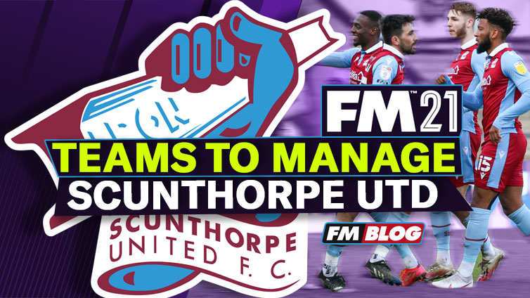 Football-Manager-2021-Teams-to-Manage-Scunthorpe-United