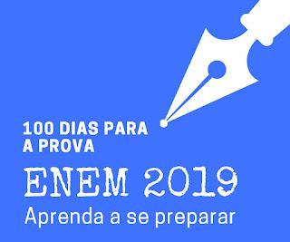 Enem 2019: aprenda se preparar a 100 dias da prova