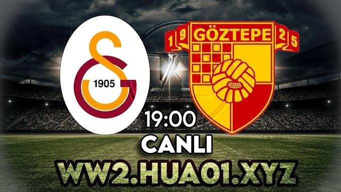 Galatasaray - Göztepe maçını canlı izle