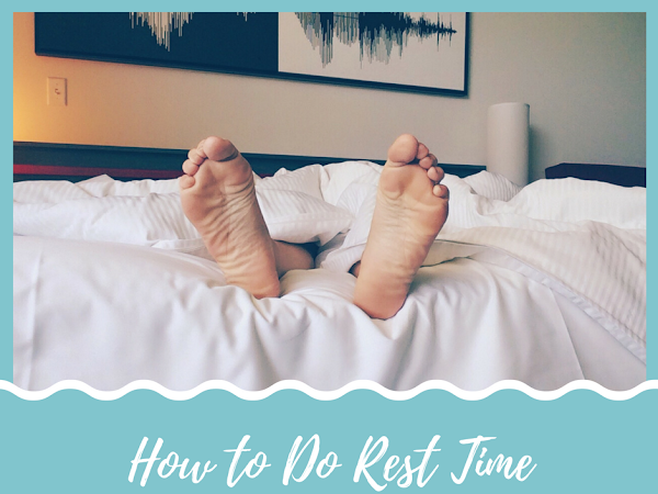 How To Do Rest Time During School Breaks