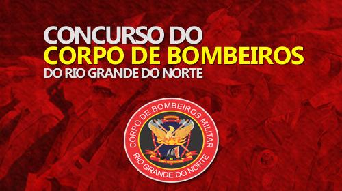 Corpo de Bombeiros do RN - Concurso 2017