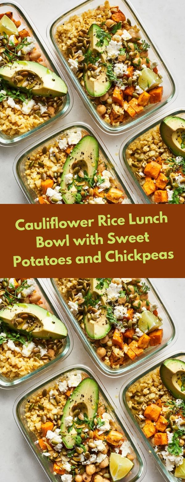 Cauliflower Rice Lunch Bowl with Sweet Potatoes and Chickpeas #cauliflowers #lunch