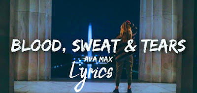 blood-sweat-tears-lyrics-video-ava-max