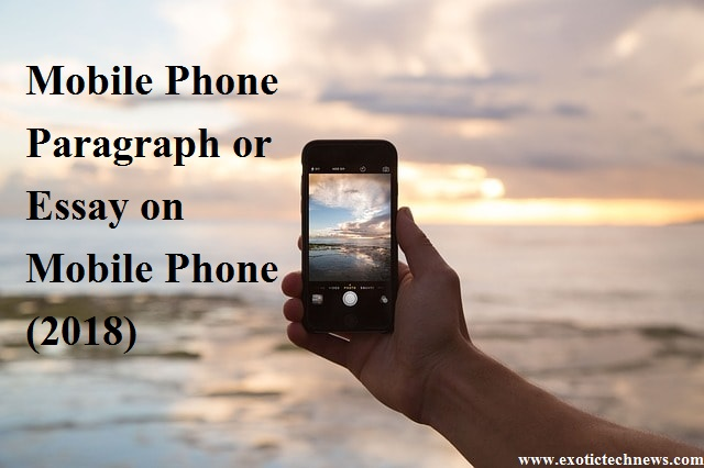 Mobile Phone Paragraph | Essay on Mobile Phone