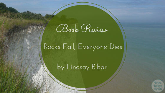 rocks fall everyone dies book review