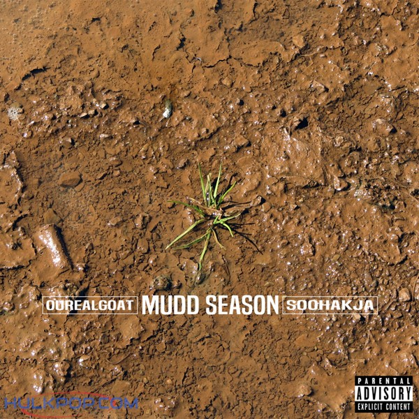 Ourealgoat, Soo Hak Ja – Mudd Season – Single