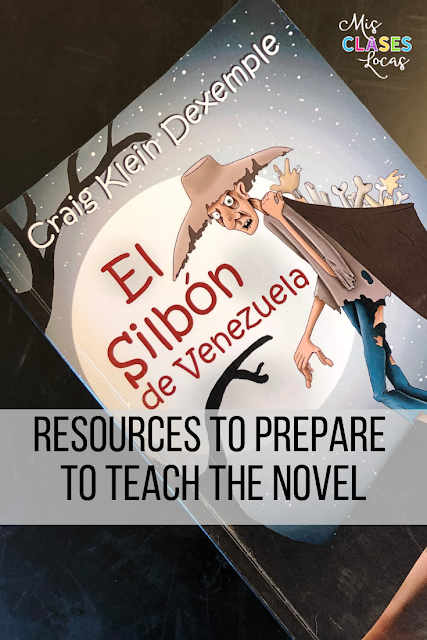 Resources to prepare to teach the novel El Silbón de Venezuela in Spanish class - shared by Mis Clases Locas