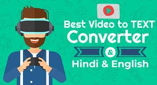 Best Video to Hindi English Text Converter ki Jankari