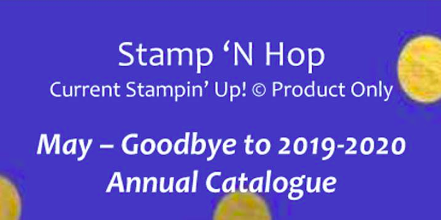 Stamp N' Hop May Blog Hop: Goodbye to 2019 2020 Annual Catalogue