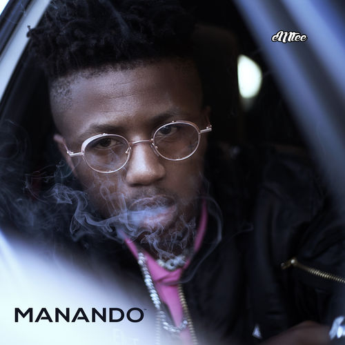 Emtee-Manando (Album)[2017] || DOWNLOAD