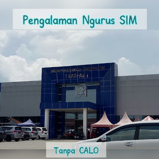 Cerita Pengalaman Ngurus SIM Tanpa Calo di Surabaya