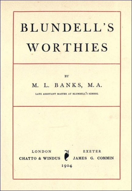 Blundell's Worthies (Morris Lawden Banks, 1904)