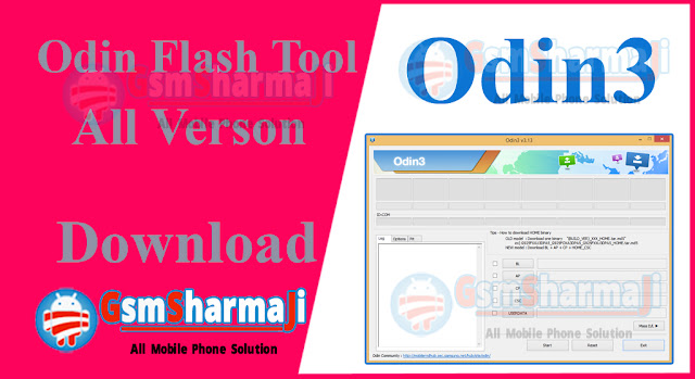 Samsung Odin Official Firmware ROM Flashing Tool All Verson,odin3,odin flash tool