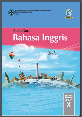 Buku Bahasa Inggris Kelas 10 Kurikulum 2013 Revisi 2017 ...